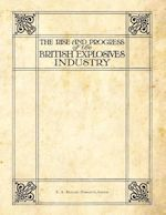 The Rise and Progress of the British Explosives Industry (1909)